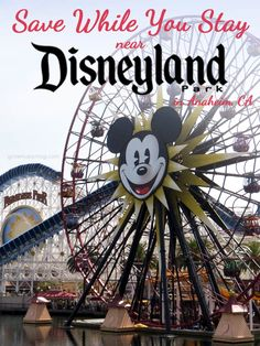 Save While You Stay Near Disneyland Park in Anaheim, CA - Grown Ups Magazine - We share some easy tips to make both your time and money go further when visiting Anaheim, CA. It's the home of Disneyland, Disney's California Adventure, and much more. #ad #countryinns