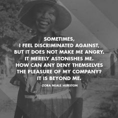 Words by Zora Neale Hurston. This black author brings celebrates the joy in just being you! Great Quotes, Quotes To Live By, Inspirational Quotes, Motivational Quotes, Book Quotes, Me Quotes, Queen Quotes, Quotable Quotes, Slogan