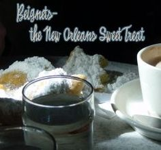 A brief history of the beignet, the French Quarter's Cafe du Monde and Morning Call and how to make your own!