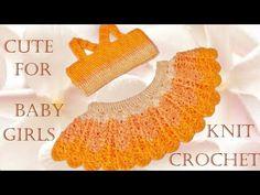 Como tejer fácil la mas linda ropa para niñas y bebes - Make crochet cute Knit for baby girls - YouTube