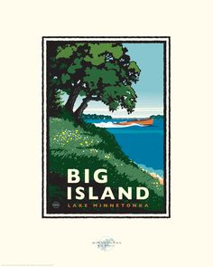 "Landmark Series ""Big Island"" Lake Minnetonka, MN by Graphic Illustrator, Mark Herman Vintage Posters, Vintage Art, Small Icons, Free Printable Art, Saturated Color, Big Island, Travel Posters, Framed Art, Wall Art"