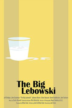 The Big Lebowski Minimal Movie Posters, Minimal Poster, Film Posters, Retro Posters, El Gran Lebowski, The Big Lebowski Movie, Dudeism, John Turturro, Roger Deakins