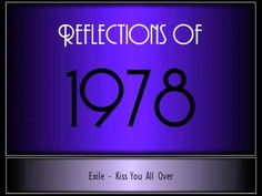 Reflections Of 1978 ♫ ♫  [65 Songs] - the year Gary started his senior year in high school