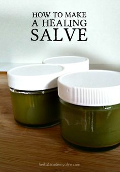 How to Make a Healing Salve | herbology, herbalism, healing plants, herbal medicine