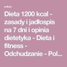 Dieta 1200 kcal - zasady i jadłospis na 7 dni i opinia dietetyka - Dieta i fitness - Odchudzanie - Polki.pl Fitness
