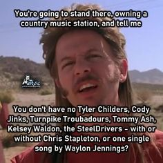 Country Music Quotes, Country Song Lyrics, Country Songs, Music Lyrics, Funny True Quotes, Stupid Funny Memes, Funny Relatable Memes, Hilarious, Jokes Pics