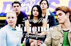 Riverdale Friends - Sad Breakfast Club - Scooby Gang