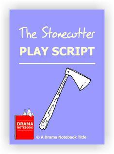 Stonecutter Script - Drama Notebook