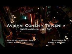 Avishai Cohen à l'International Jazz Day 2013 - YouTube