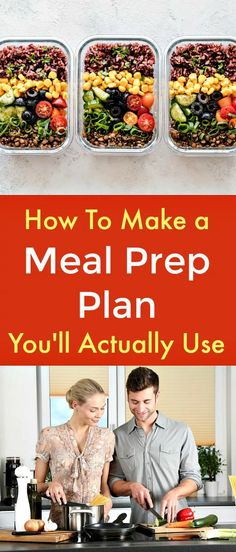 How To Make a Meal Prep Plan You'll Actually Use - Making your meals in advance is a great way to spend less time cooking, enjoy your time in the kitchen more, and stick to healthy foods. With some advance planning, you can master the process for good. Learn ways to make meal prep fun instead of a chore and find meal prep resources that will ensure you love the food you make. #mealprepplan #mealprep #mealpreparation #advancemealplanning  #meal prep resources