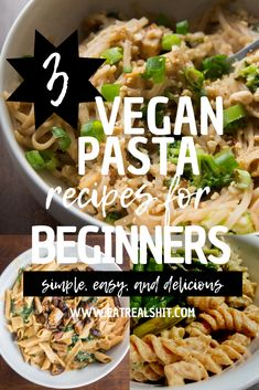 3 Creamy Plant Based Pasta Recipes For Beginners Plant based diet recipes Plant Based Diet Meals, Plant Based Meal Planning, Plant Based Eating, Easy Plant Based Recipes, Plant Diet, Vegan Burrito, Vegan Recipes Beginner, Recipes For Beginners, Creamy Pasta Dishes