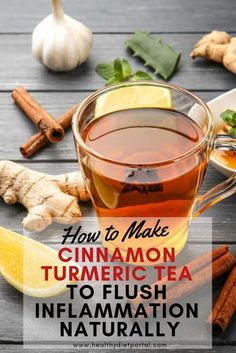 Turmeric and cinnamon are spices that add flavor to foods and appear to have health benefits. These spices are inexpensive, calorie-free and easy to find in most supermarkets and natural foods stores. Now, check this #turmeric #cinnamon #tea to flush #inflammation #naturally.