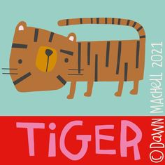 "Dawn Machell on Instagram: ""#tiger #stillnota365project #firstwordsbook"" Jungle Animals, Cute Animals, Tiger Art, Dawn, Graffiti, Logos, Children, School, Illustration"