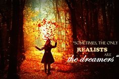 dreamers and realists