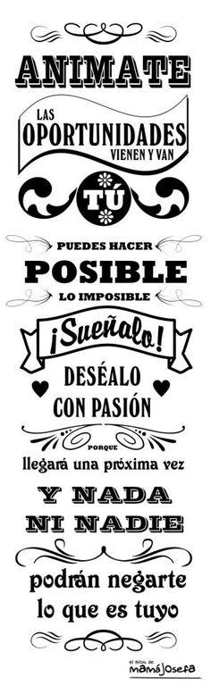 ¡Buenos días! Anímate, las oportunidades vienen y van. Tú puedes hacer posible lo imposible. #FelizLunes #disfrutadelavida