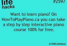 Learning to play piano Simple Life Hacks, Useful Life Hacks, Just In Case, Just For You, 1000 Life Hacks, E Mc2, School Hacks, Piano Lessons, Things To Know