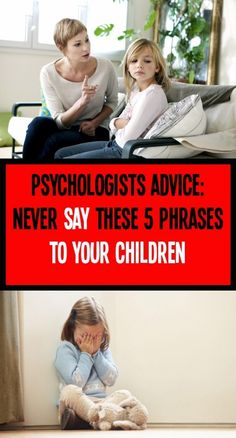 Psychologists Advice: Never Say These 5 Phrases To Your Children Feel Like Crying, All That Matters, Single Words, Health Club, Health Fitness, Health And Wellbeing, Excercise, Never, How To Stay Healthy