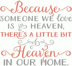 Silhouette Design Store - View Design #84053: because someone we love is in heaven...