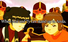 Reasons to love ATLA: When Mai and Ty Lee stand up to Azula Korra Avatar, Team Avatar, Ty Lee, Sneak Attack, Iroh, Azula, Fire Nation, Legend Of Korra, Avatar The Last Airbender