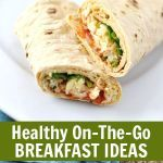 Top 5 Healthy On-The-Go & Back To School Breakfast Recipes