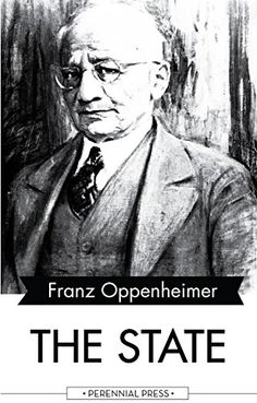 The State: Its History and Development Viewed Sociologically by Franz Oppenheimer http://www.amazon.com/dp/B01E2J5GWG/ref=cm_sw_r_pi_dp_hrbexb1X6YEXW