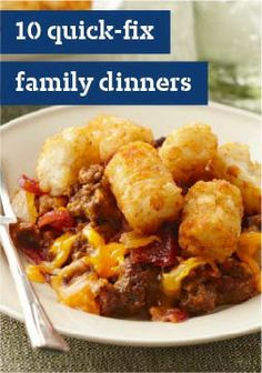 10 Quick-Fix Family Dinners – Whether it's a hectic weeknight or an activity-packed weekend, these awesome quick and easy dinner recipes can help you get something delicious on the table, fast!