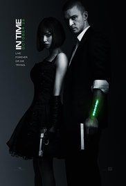 In Time -  In Time (2011) - Watched 10/21/16 - Welcome To The Future !!!