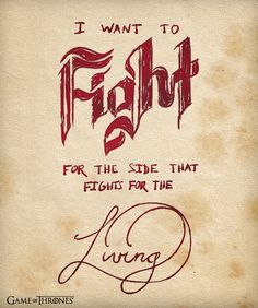 """I want to fight for the side that fights for the living."" - Jon Snow #gameofthrones #jonsnow"