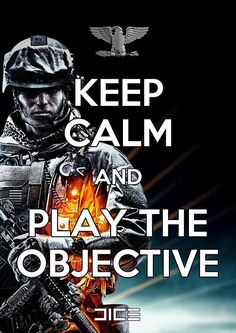 Things can get hectic on the Battlefield, but Reisz T has some solid advice.    SHARE if this is your new Battlefield motto!    ALSO - Secure your access to the exclusive Battlefield 4 beta when you pre-order Digital Deluxe: http://www.battlefield.com/battlefield-4/buy?utm_source=facebook_medium=social_campaign=bf_bf4-wo052013-29=bf_bf4-wo052013-29
