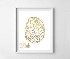 Brain brain print brain printable gold print think think