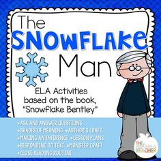 "Snowflake Bentley Close Reading ActivitiesIf your students love the book, ""Snowflake Bentley"" by Jacqueline Briggs Martin  , they will love these close reading activities that are specifically built to compliment this amazing biography!  It was designed to be used as a close reading routine, each day building on the previous days reading and at the end, students work to respond and create based on the text."