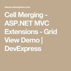 Cell Merging - ASP.NET MVC Extensions - Grid View Demo | DevExpress