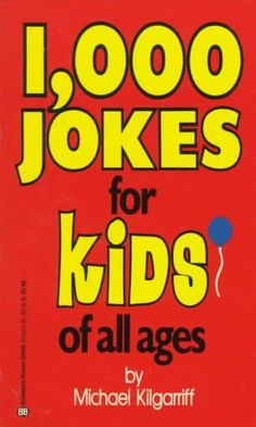 Kids love jokes of all kinds. So here are 1,000 jokes of all kinds about everything kids think is funny. From pets and their owners, to doctors, families, waiters, rhymes, silly stories, and more, ind