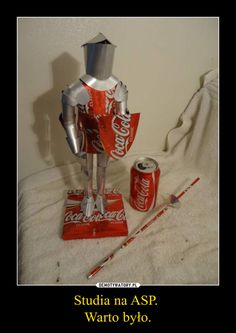 Unique Coca Cola Art Artwork: Medieval Suit of Armor; Coca Cola, Polish Memes, Funny Mems, Do It Yourself Projects, I Love Anime, Wtf Funny, Funny Pictures, Random Pictures, Knight