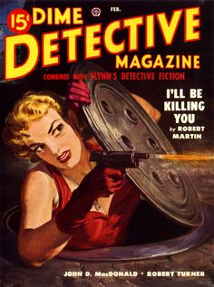 Dime Detective Magazine pulp cover art by Norm Norman Saunders woman dame gun pistol shooting danger manhole sewer red dress