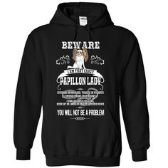 Beware Papillon Lady T-Shirts, Hoodies. Get It Now ==►…