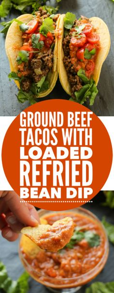 Ground Beef Tacos with Loaded Refried Bean Sauce