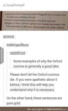 Proper grammar is a surprisingly large deal to me<<<Oh my! These sentences are hilarious! And this is why I always use the Oxford comma. 9gag Funny, Funny Memes, Videos Funny, My Tumblr, Tumblr Funny, Writing Tips, Writing Prompts, Story Prompts, Laugh Out Loud
