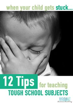 How can we encourage our kids to persevere through a tough school subject that they would deem akin to being in a medieval torture chamber? I have no perfect, one-size-fits-all answers. But here are 12 things I've discovered that can help.