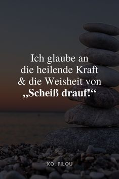 """Discover the most popular sayings to think Entdecke die beliebtesten Sprüche zum Nachdenken! """"I believe in the healing power and wisdom of shit on it!"""" Discover great sayings to think about XO, FILOU Good Life Quotes, Faith Quotes, Great Quotes, Letters Of Note, As Good As Dead, Plus Populaire, What Is Digital, Albert Einstein Quotes, Status Quotes"""