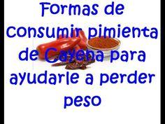 Vídeo: Formas de consumir pimienta de Cayena para ayudarle a perder peso...   Natural para Salud