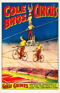 An Original Cole Brothers Circus Poster, 1930s/1940s