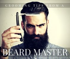 Grooming Tips From a Beard Master | Gib's Grooming and Loxa Beauty