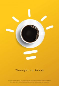 Thought To Break Coffee poster. thought to break Premium . Food Graphic Design, Food Poster Design, Menu Design, Graphic Design Posters, Ad Design, Graphic Design Inspiration, Ads Creative, Creative Posters, Creative Advertising