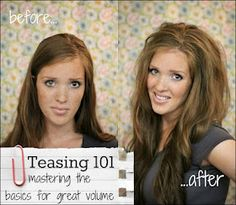 teasing 101 - or 'back-combing' Thankfully my Mama taught me this but for those of you who weren't brought up Southern... ;-)