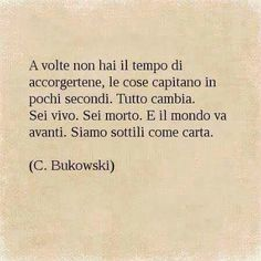Italian Words, Italian Quotes, Tumblr Quotes, Jokes Quotes, Dr Hook, Favorite Quotes, Best Quotes, Famous Phrases, Charles Bukowski