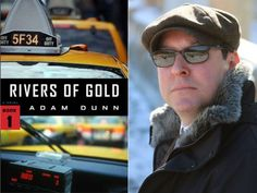 My interview with Adam Dunn, author of RIVERS OF GOLD.
