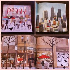 Peggy by Anna Walker - a beautifully illustrated whimsical tale of a chicken, blown by the wind into the big city. Love it!  lovedecorateletters