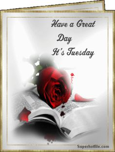 Have a great day It's Tuesday tuesday happy tuesday tuesday greeting tuesday quote tuesday graphic Tuesday Images, Tuesday Pictures, Good Morning Wishes, Good Morning Quotes, Martes Gif, Happy Tuesday Quotes, Blessed Wednesday, Tuesday Greetings, Christian Motivational Quotes