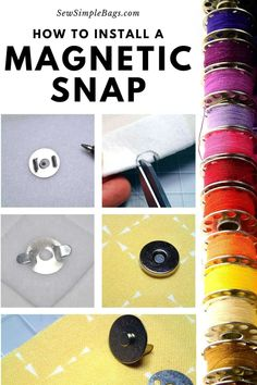 How to install a magnetic snap. Easy to follow step by step sewing tutorial with photos for sewing beginners. Easy and essential bag making skills series shows how to get the perfect result when installing a magnetic snap or button into a bag or purse project. Tips for getting a strong result, where to buy magnetic snaps and how to identify the parts of the snap. Sewing Hacks, Sewing Tutorials, Sewing Patterns, Sewing Tips, Sew Simple, Simple Bags, Fabric Markers, Types Of Bag, Sewing For Beginners